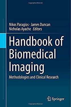 Handbook of Biomedical Imaging 9780387097480