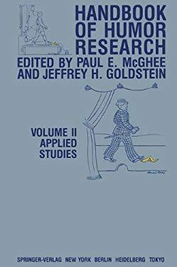 Handbook of Humor Research: Volume 2: Applied Studies 9780387908533
