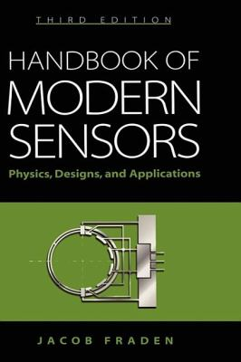 Handbook of Modern Sensors: Physics, Designs, and Applications 9780387007502
