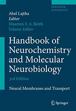 Handbook of Neurochemistry and Molecular Neurobiology: Neural Membranes and Transport 9780387303475