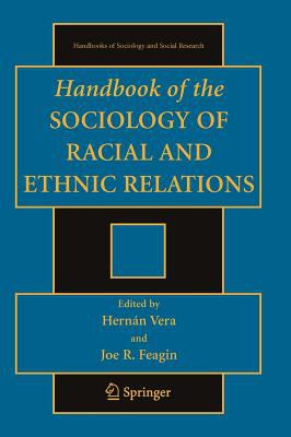 Handbook of the Sociology of Racial and Ethnic Relations 9780387708447