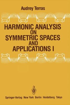 Harmonic Analysis on Symmetric Spaces and Applications I 9780387961590