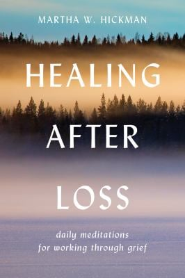 Healing After Loss:: Daily Meditations for Working Through Grief 9780380773381