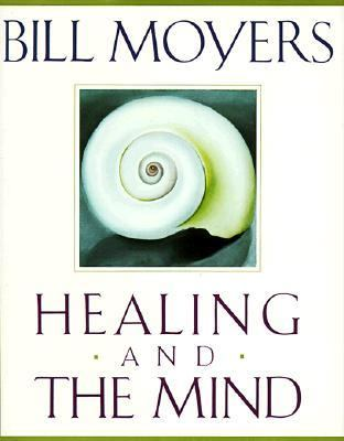 Healing and the Mind 9780385468701