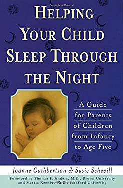 Helping Your Child Sleep Through the Night 9780385192507