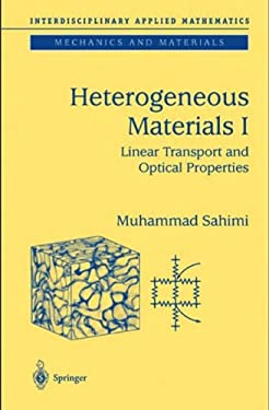 Heterogeneous Materials I: Linear Transport and Optical Properties 9780387001678