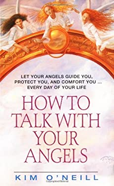 How to Talk with Your Angels 9780380781942