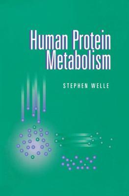 Human Protein Metabolism 9780387987507