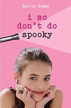 I So Don't Do Spooky 9780385905848