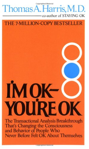 I'm Ok, You're Ok 9780380007721