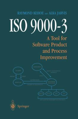ISO 9000-3: A Tool for Software Product and Process Improvement 9780387945682