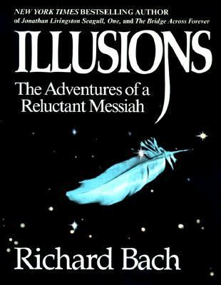 Illusions: The Adventures of a Reluctant Messiah 9780385319256