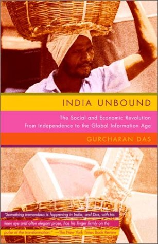 India Unbound: The Social and Economic Revolution from Independence to the Global Information Age 9780385720748