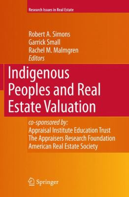 Indigenous Peoples and Real Estate Valuation 9780387779379