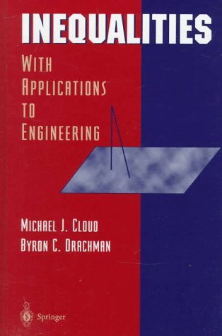 Inequalities: With Applications to Engineering 9780387984049