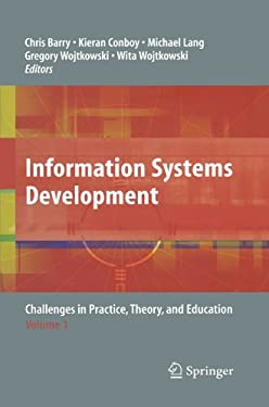 Information Systems Development: Challenges in Practice, Theory, and Education Volume 1 9780387304038