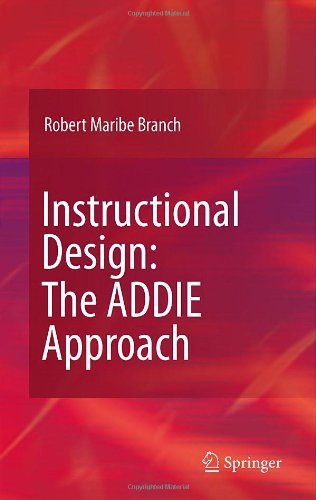 Instructional Design: The ADDIE Approach 9780387095059