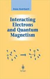 Interacting Electrons and Quantum Magnetism 1185110