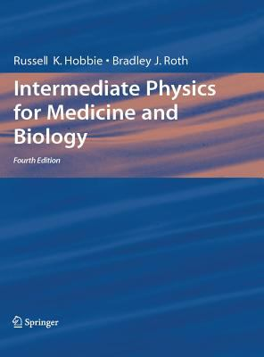 Intermediate Physics for Medicine and Biology 9780387309422