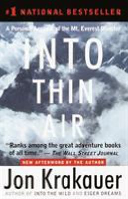 Into Thin Air: A Personal Account of the Mount Everest Disaster 9780385494786