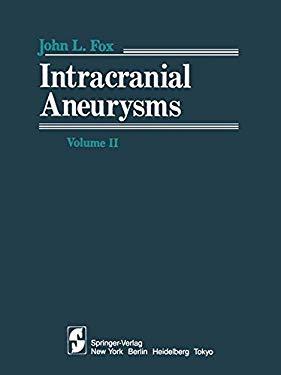 Intracranial Aneurysms: Volume 2 9780387908632