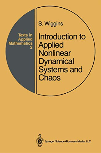 Introduction to Applied Nonlinear Dynamical Systems and Chaos 9780387970035