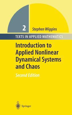 Introduction to Applied Nonlinear Dynamical Systems and Chaos 9780387001777