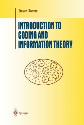 Introduction to Coding and Information Theory 9780387947044