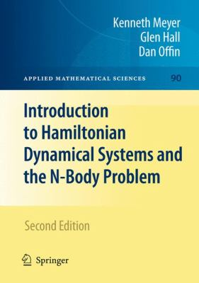 Introduction to Hamiltonian Dynamical Systems and the N-Body Problem 9780387097237