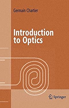 Introduction to Optics 9780387403465