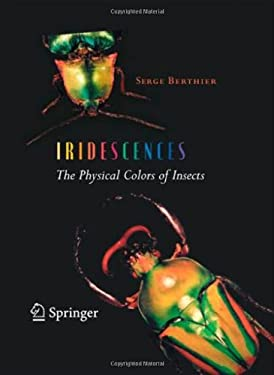 Iridescences: The Physical Colors of Insects 9780387341194