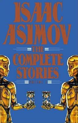 Isaac Asimov: The Complete Story VI 9780385416276