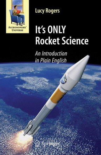 It's ONLY Rocket Science: An Introduction in Plain English 9780387753775