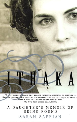 Ithaka: A Daughter's Memoir of Being Found 9780385334518