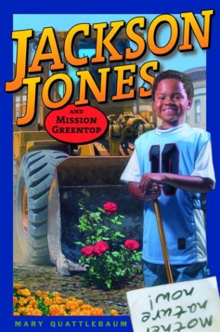 Jackson Jones and Mission Greentop 9780385731140