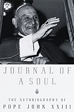 Journal of a Soul: The Autobiography of Pope John XXIII 9780385497541