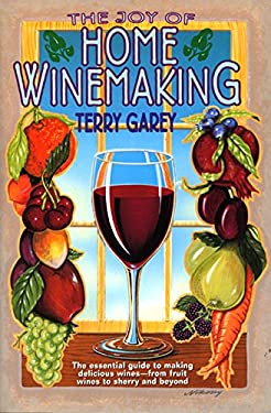 Joy of Home Wine Making 9780380782277