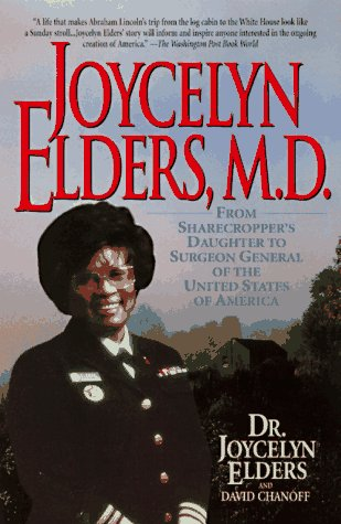 Joycelyn Elders, M.D.: From Sharecropper's Daughter to Surgeon Gen... 9780380786480