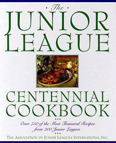 Junior League Centennial Cookbook 9780385477314