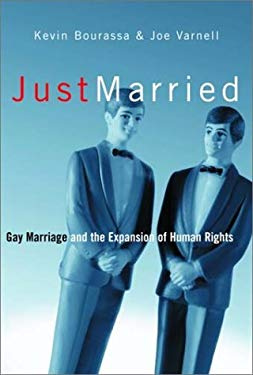 Just Married: Gay Marriage and the Expansion of Human Rights 9780385658959
