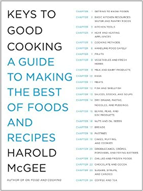 Keys to Good Cooking: A Guide to Making the Best of Foods and Recipes 9780385666459
