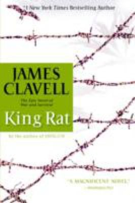 King Rat: The Epic Novel of War and Survival 9780385333764