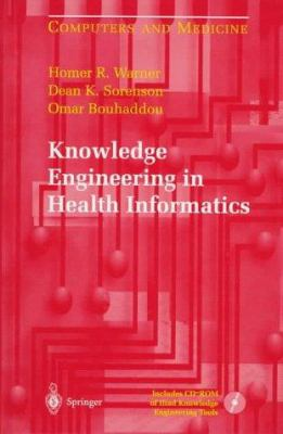 Knowledge Engineering in Health Informatics 9780387949017
