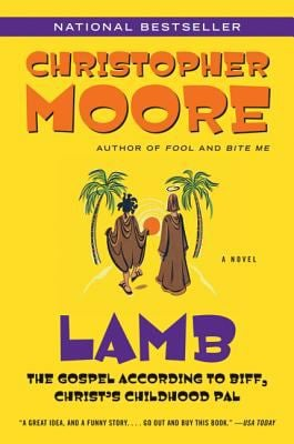 Lamb: The Gospel According to Biff, Christ's Childhood Pal 9780380813810
