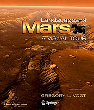 Landscapes of Mars: A Visual Tour 9780387754673