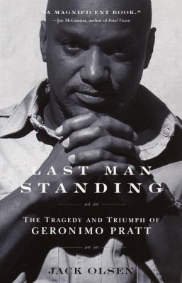 Last Man Standing: The Tragedy and Triumph of Geronimo Pratt 9780385493680