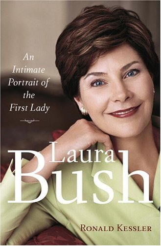 Laura Bush: An Intimate Portrait of the First Lady 9780385516211