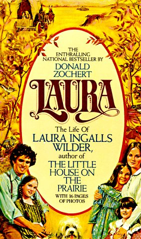 Laura: The Life of Laura Ingalls Wilder 9780380016365