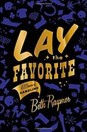 Lay the Favorite: A Memoir of Gambling 1159531