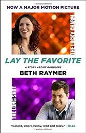 Lay the Favorite: A Story about Gamblers 10901924